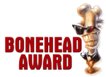 BONEHEAD AWARD GRAPHIC